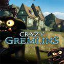 Crazy Gremlins