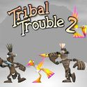 Tribal Trouble 2